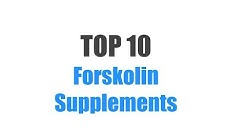 Best Forskolin Supplements - Top 10 Ranked