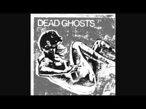 Dead Ghosts - That Old Feeling mp3