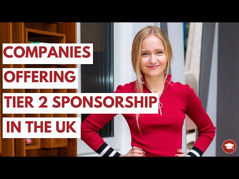 Companies Offering Tier 2 Sponsorship In The UK (for International Students)
