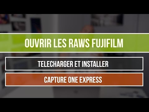 Comment ouvrir les RAWs Fujifilm ? Capture ONE Express