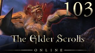 MONSTER FIGHTER! - Elder Scrolls Online Let's Play 103 (ESO Gameplay/Commentary/PC)