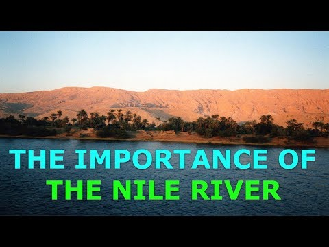 Why the Nile River is Important