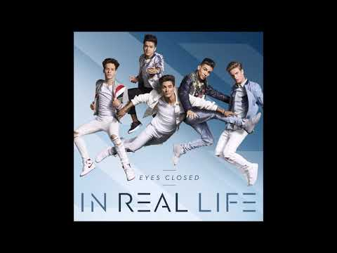 In Real Life - Eyes Closed (Audio)