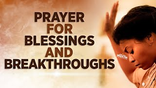 Pray This Over Your Life Every Morning and Every Night | An Anointed Prayer For God's Blessings