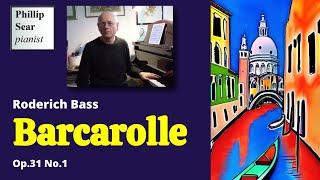 Roderich Bass : Barcarolle, Op. 31 No.1