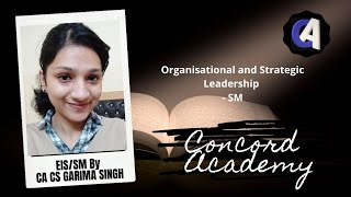 Organisational and Strategic Leadership- Strategic Management- by CA CS Garima Singh