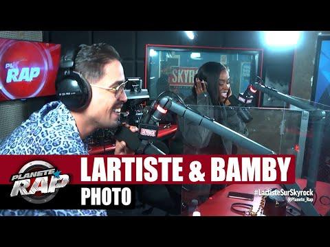 Youtube: Lartiste«Photo» ft Bamby #PlanèteRap