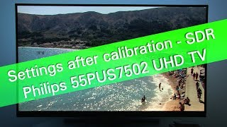 Philips 55PUS7502 UHD HDR TV SDR picture settings