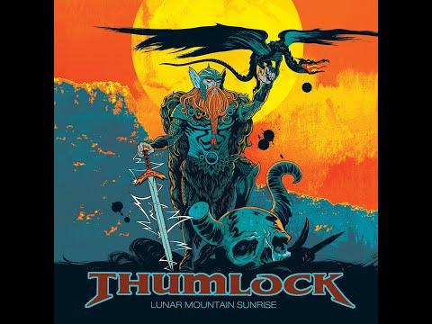 Thumlock - Lunar Mountain Sunrise (Full Album)