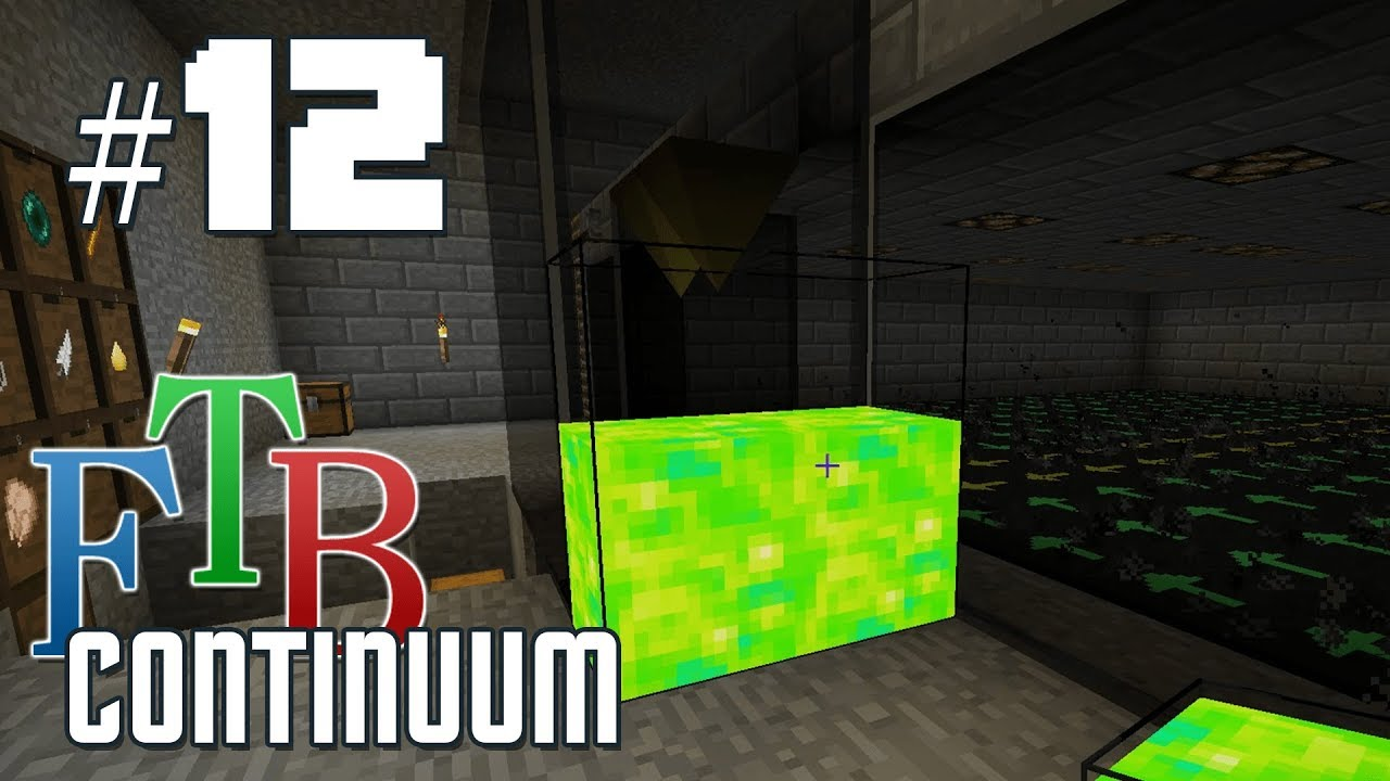 FTB Continuum #12 - Proper Mob Farm and Advanced Mutatron