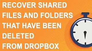 Recover shared files and folders that have been deleted from Dropbox