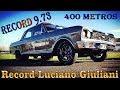 Record Luciano Giuliani 09.73 en 400mts Chevrolet 400