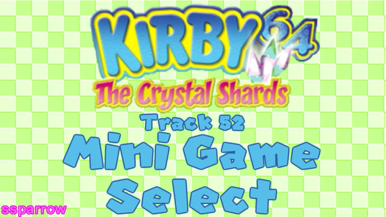 nintendo 64 kirby 64 the crystal shards ost track 52 mini game select youtube