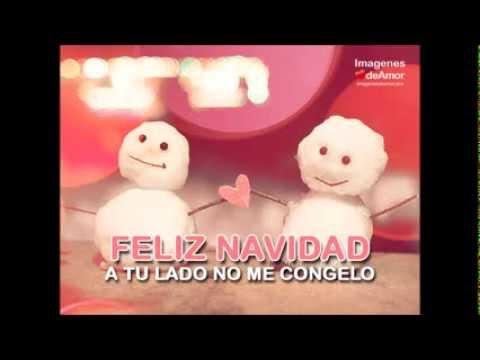 15 Imagenes De Feliz Navidad Mi Amor Con Musica Youtube