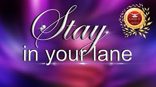 Pastor Danny R. Patterson, Sr. Topic: STAY IN YOUR LANE