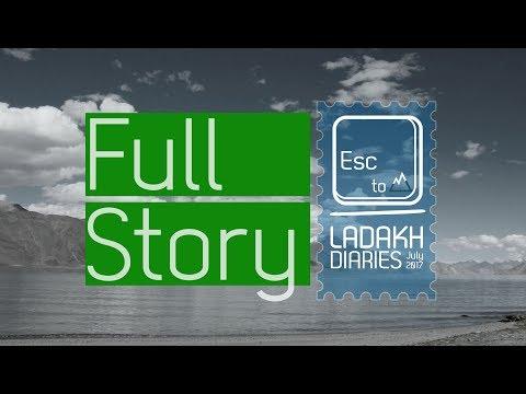 Ladakh Diaries - Bike trip (Full Story)