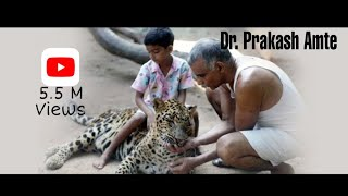Dr.  Prakash Amte ( Amte's Animal Ark )