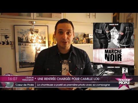 Camille Lou, Marché Noir et Emmanuel Fricero sur Non Stop People