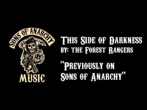 This Side of Darkness - The Forest Rangers | Sons of Anarchy