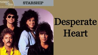 Watch Starship Desperate Heart video