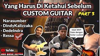 GUITAR CUSTOM MURAH dan MAHAL    PART3