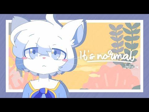 It's Normal [TW]