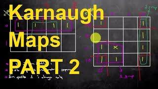 Karnaugh (Karno) Haritaları Bölüm 2:Karnaugh Haritalarında Gruplandırma, Karnaugh Maps