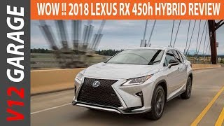 WOW !! 2018 Lexus RX 450h Review