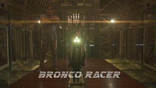 M FILMS 2015 - SMOKED GARAGE - THE BRONCO RACER