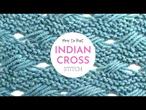 254650331269 How to Knit the Indian Cross Stitch - YouTube