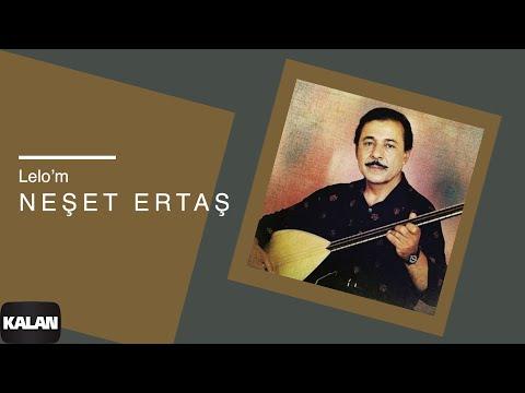Neşet Ertaş - Lelo'm [ Hata Benim © 2000 Kalan Müzik ]