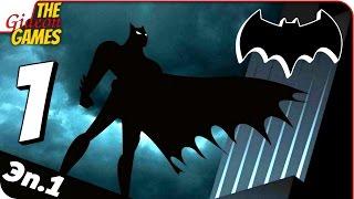 Прохождение BATMAN: Эпизод Первый #1 ➤ ЦАРСТВО ТЕНЕЙ