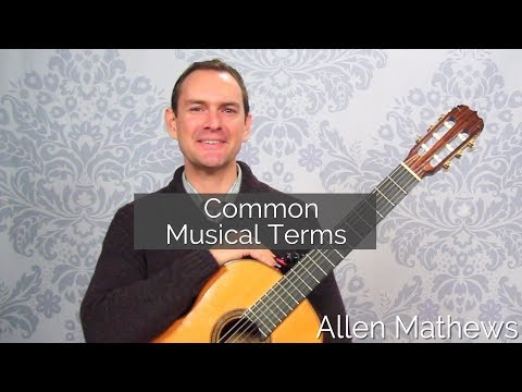 15 Commonly Misunderstood Musical Words for Classical Guitarists