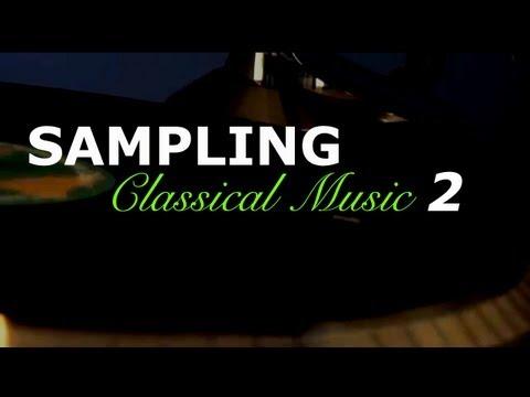 Beat Making: Sampling Classical Music 2