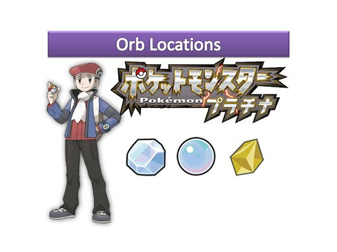 Pokemon Platinum - Orb Locations