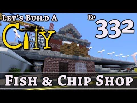 How To Build A City :: Minecraft :: Fish & Chip Shop :: E332