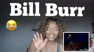 BILL BURR- MOVIE RACIAL STEREOTYPES REACTION!!!