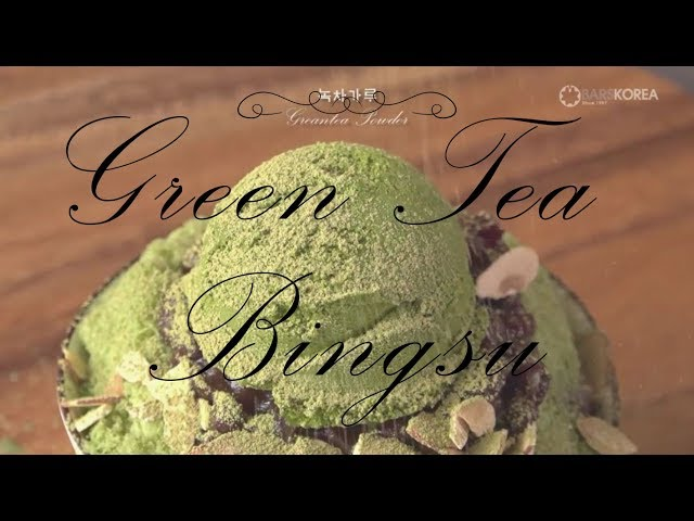 Green Tea Bingsu [How to make Green Tea Bingsu]