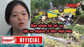 Nạn nhân kể lại vụ lật xe khách ở đèo Hải Vân - SAIGONTV