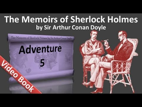 Adventure 05 - The Memoirs of Sherlock Holmes by Sir Arthur Conan Doyle