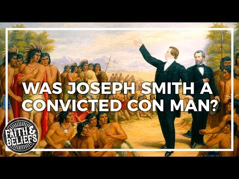 Was Joseph Smith a con man?