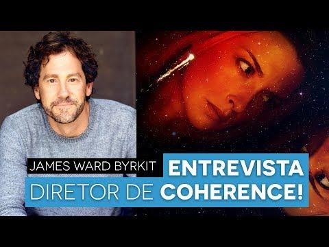 COMO FAZER UM FILME SEM GASTAR?  Entrevista com James Ward Byrkit COHERENCE  Aprendendo Cinema