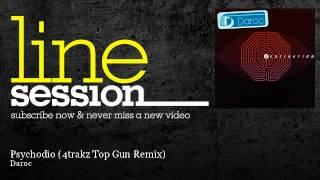 Daroc - Psychodio - 4trakz Top Gun Remix - LineSession