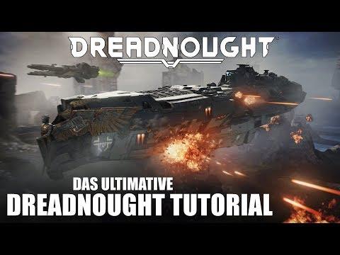 Alles über den Dreadnought: Das ultimative Dreadnought Tutorial!