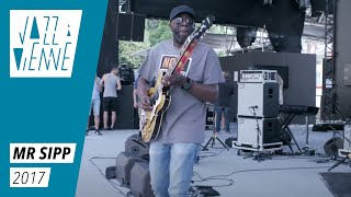 EN COULISSES - Mr Sipp en balances - Jazz à Vienne 2017