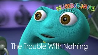 NUMBERJACKS | The Trouble With Nothing | S1E1