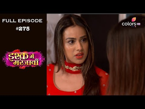 Ishq Mein Marjawan - Full Episode 275 - With English Subtitles