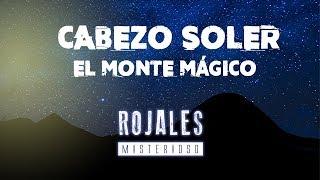 El monte mágico, Cabezo Soler en Rojales (Alicante)