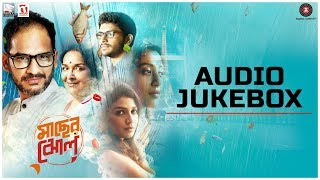 Maacher Jhol – Full Movie Audio Jukebox | Ritwick Chakraborty & Paoli …