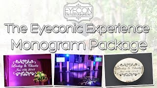 Monogram Package - The Eyeconic Experience - Eyecon Entertainment